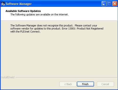 The Software Manager does not recognize this product. Please contact your software vendor for updates to this product. Error 13001: Product Not Registered with the FLEXnet Connect.